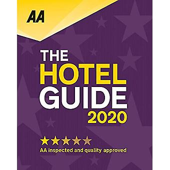 AA Hotel Guide 2020 - 9780749581923 Book