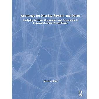 Anthology for Hearing Rhythm and Meter by Matthew Santa - 97808153917