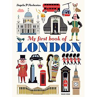 My First Book of London by Ingela Peterson Arrhenius - 9781406382501