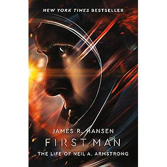 First Man - The Life of Neil Armstrong by James Hansen - 9781471177897