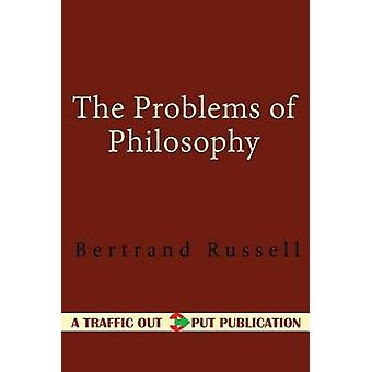 The Problems of Philosophy by Bertrand Russell - 9781519330444 Book