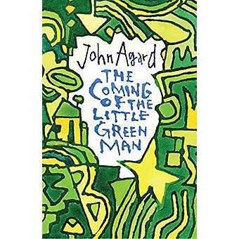 The Coming of the Little Green Man by John Agard - 9781780374185 Book