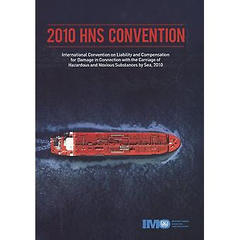 2010 HNS Convention - International Convention on Liability and Compen