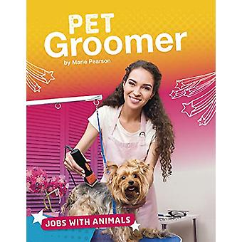 Pet Groomer by Marie Pearson - 9781474774772 Book