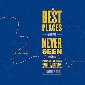 The Best Places You've Never Seen
