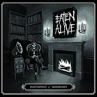 Eaten Alive - Masterpiece of Ignorance [CD] USA import