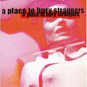 Place to Bury Strangers - Missing You USA import