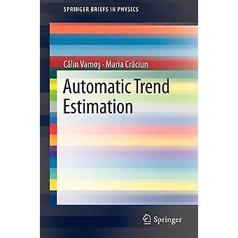 Automatic trend estimation by Calin Vamos - 9789400748248 Book