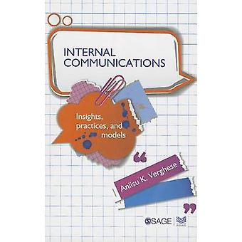 Internal Communications - Insights - Practices and Models by Aniisu K.