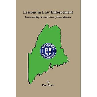 Lessons In Law Enforcement