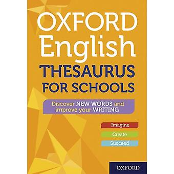 Oxford Thesaurus anglais pour les écoles par Oxford Dictionaries