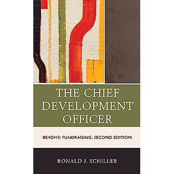 The Chief Development Officer Beyond Fundraising 2nd Edition