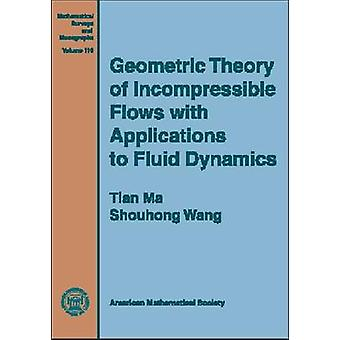 Geometric Theory of Incompressible Flows with Applications to Fluid D