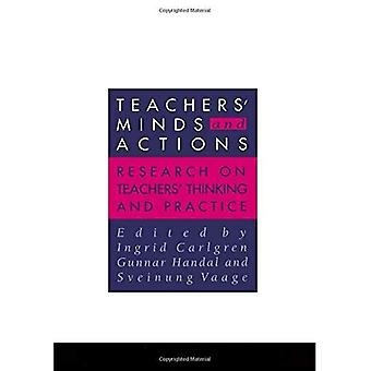 Teachers' Minds And Actions