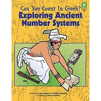 Pouvez-vous compter en grec en explorant les anciens systèmes de nombres