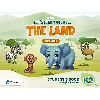 Let's Learn About the Land� K2 Immersion Student's Book and PIN Code pack (Let's Learn About The Earth)