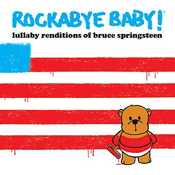 Rockabye Baby - Lullaby Renditions of Bruce Springsteen [CD] USA import