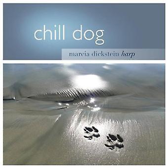 Marcia Dickstein - Chill koira [CD] USA tuonti