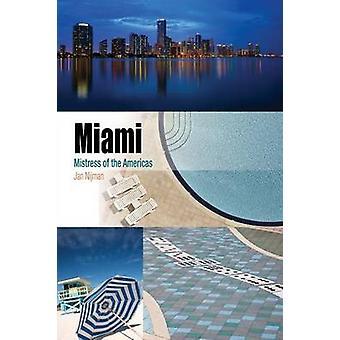Miami - maîtresse des Amériques par Jan Nijman - livre 9780812242980