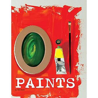 Oil Paints by Mari Bolte - Pamela Becker - Robert A. Williams - Wilki