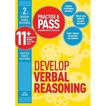 Practise & Pass 11+ Level Two - Develop Verbal Reasoning by Peter Will