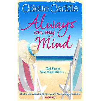 Always on My Mind von Colette Caddle - 9781847399618 Buch