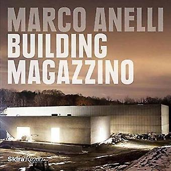 Marco Anelli - Building Magazzino by Marco Anelli - 9780847861019 Book