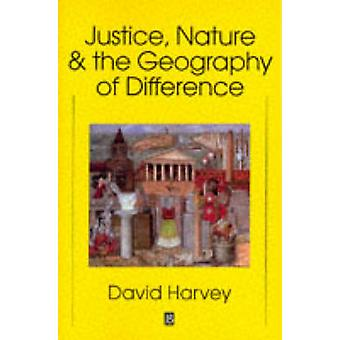 Justice - Nature and the Geography of Difference by David Harvey - 97