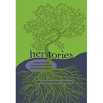 Herstories - Leading with the Lessons of the Lives of Black Women Acti