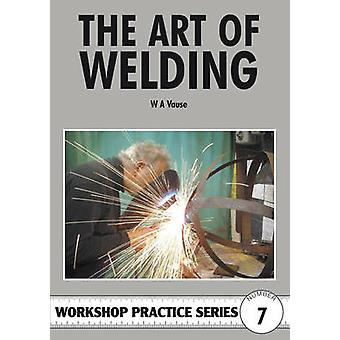 The Art of Welding by W.A. Vause - 9780852428467 Book