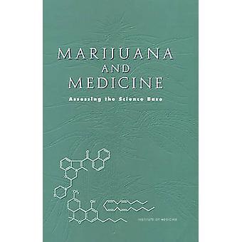 Marijuana och medicin - bedömning av vetenskapsbasen av Janet E. Joy-