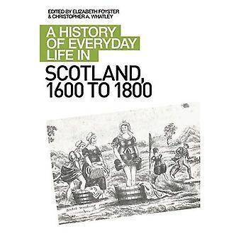 Una storia di vita quotidiana in Scozia, 1600-1800