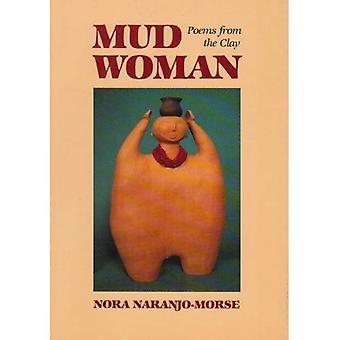 Lera kvinna: Dikter från lera