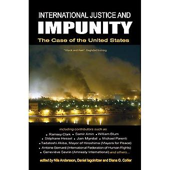 International Justice and Impunity: The Case of the United States