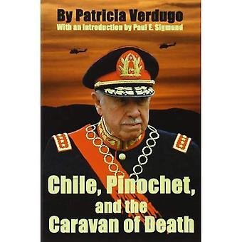 Chili, Pinochet en de Caravan van de dood