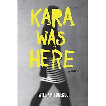 Kara Was Here