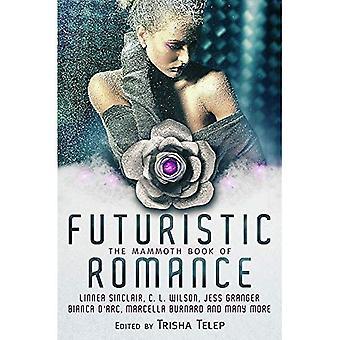 Mammut boken av futuristiska Romantik