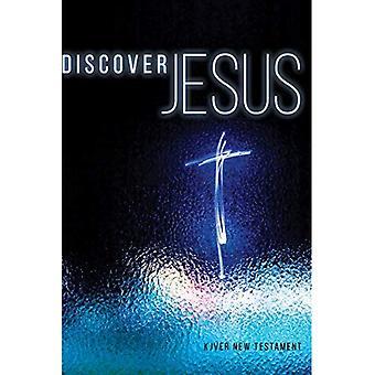 Kjver Upptäck Jesus nya testamentet mjukt omslag: King James Version lätt läsa