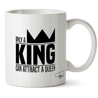 Hippowarehouse seul un roi de peut attirer une reine - son et sien imprimé tasse tasse en céramique 10oz