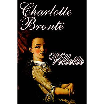 Villette Charlotte Bronte Fiction Bronte & Charlotte