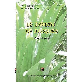 LE JARDIN DE JACQUES by Lasserre & Marc