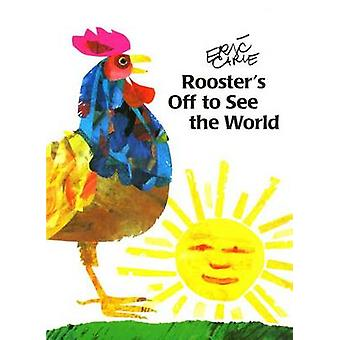 Rooster's Off to See the World (1st Aladdin Paperbacks ed) by Arthur