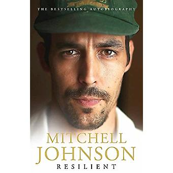 Resilient by Mitchell Johnson - 9780733338540 Book
