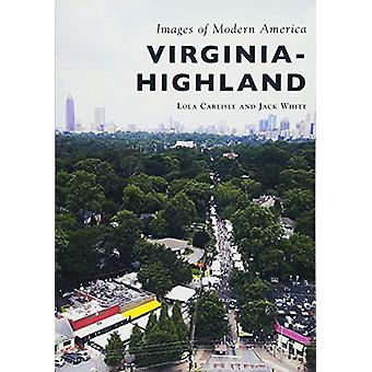 Virginia-Highland by Lola Carlisle - 9781467128551 Book