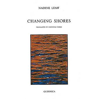Changing Shores by Nadine Ltaif - Christine Tipper - 9781550712735 Bo