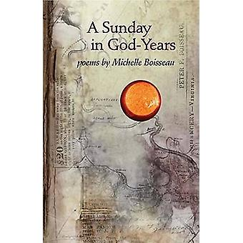 A Sunday in God-years by Michelle Boisseau - 9781557289018 Book