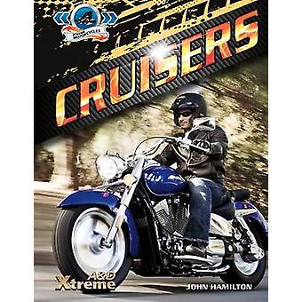 Cruisers by John Hamilton - 9781624032189 Book