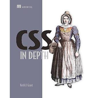 CSS in Depth by Keith J Grant - 9781617293450 Book