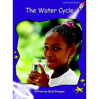 The Water Cycle - Fluency - Level 3 (International edition) by Carol Kr