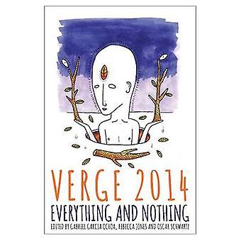 Verge 2014 - Everything and Nothing by Gabriel Garcia Ochoa - Rebecca